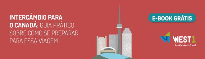 Intercâmbio para o Canadá: Guia prático sobre como se preparar para essa viagem